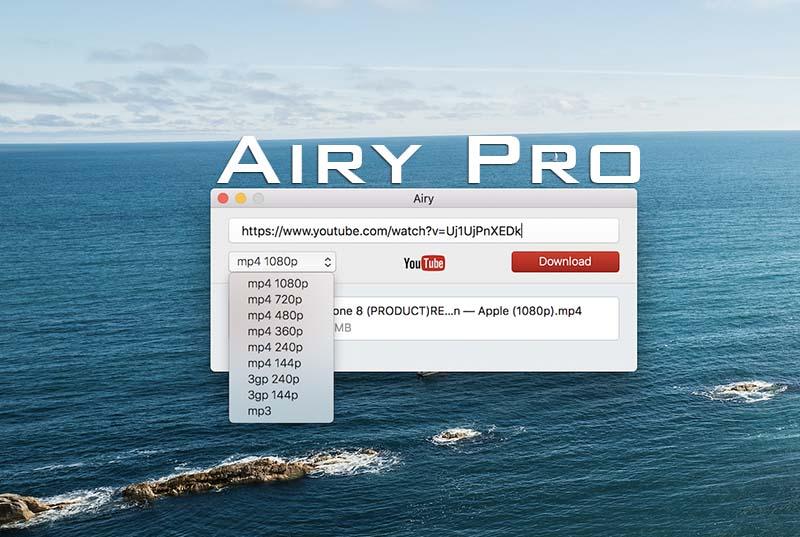 Airy Pro 3.8.214 – YouTube 4K下载神器插图