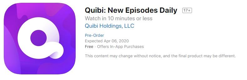 短视频流媒体 Quibi宣布 4 月 6 日正式上线插图